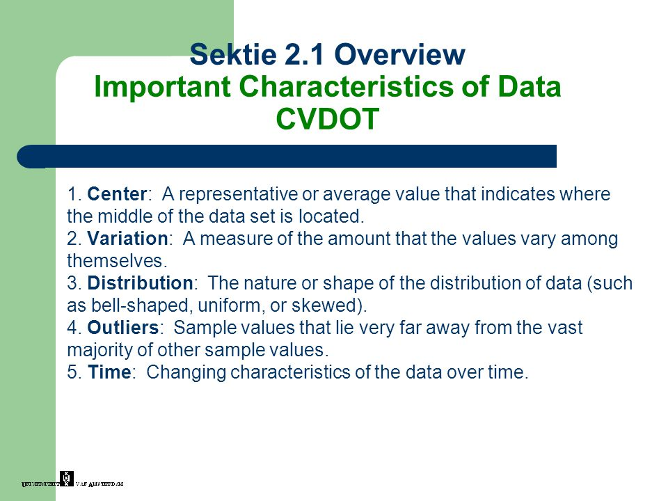 Important Characteristics of Data CVDOT