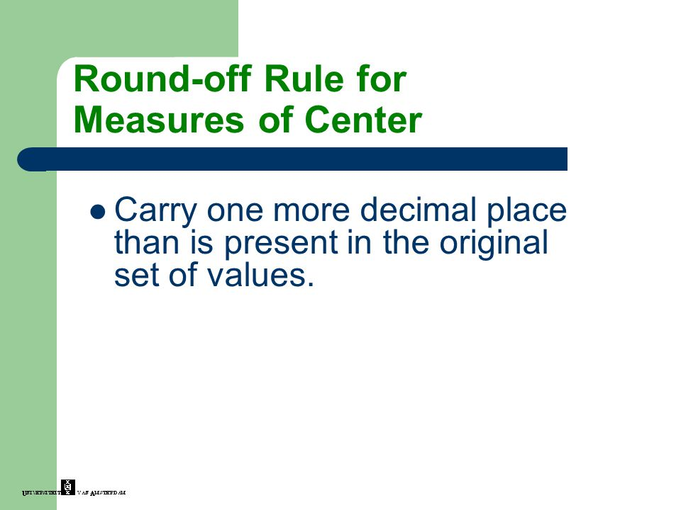 Round-off Rule for Measures of Center