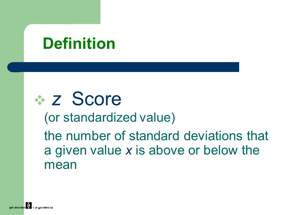 z Score (or standardized value)