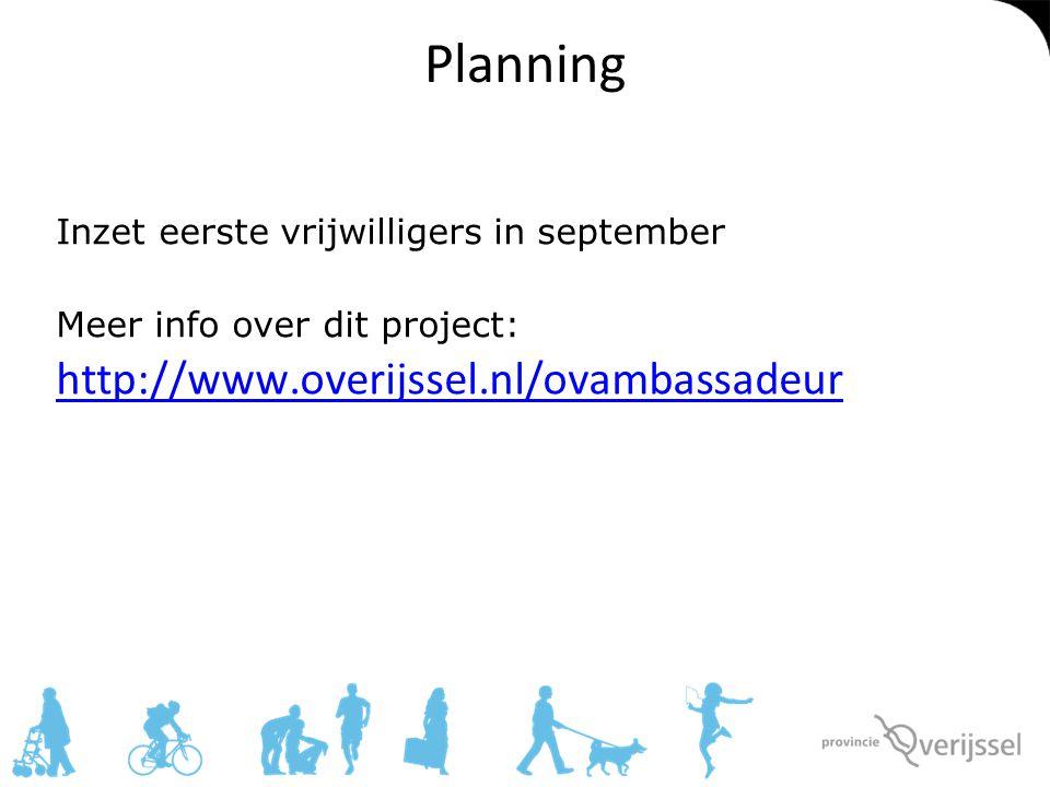 Planning http://www.overijssel.nl/ovambassadeur