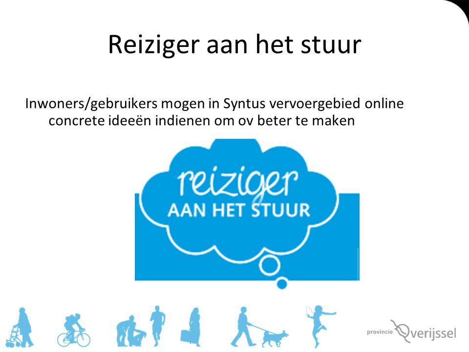 Reiziger aan het stuur Inwoners/gebruikers mogen in Syntus vervoergebied online concrete ideeën indienen om ov beter te maken.