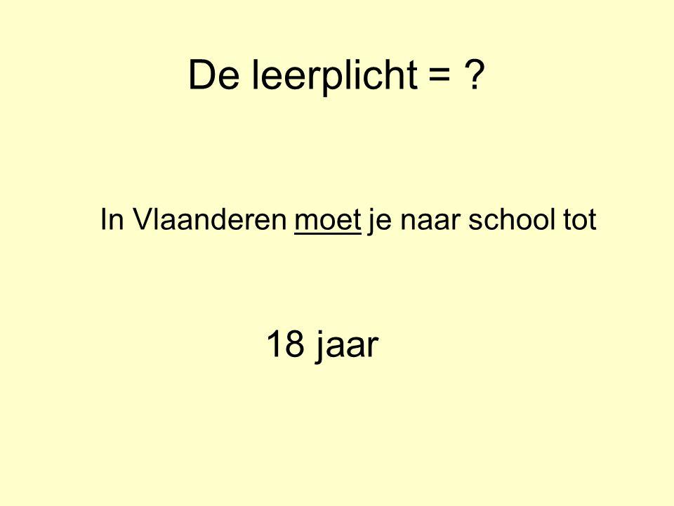 In Vlaanderen moet je naar school tot