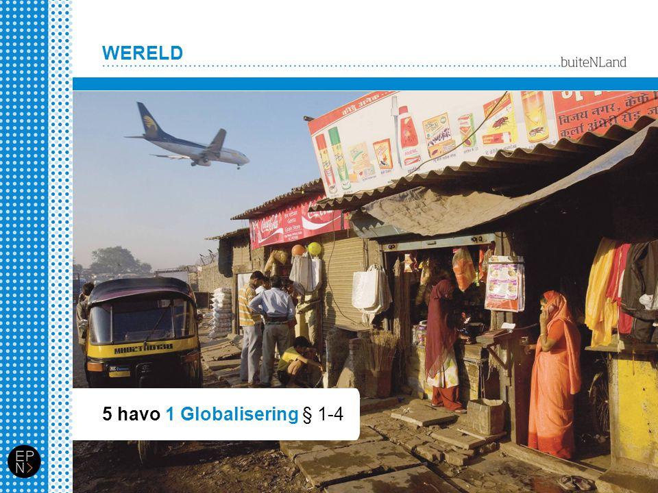 5 havo 1 Globalisering § 1-4