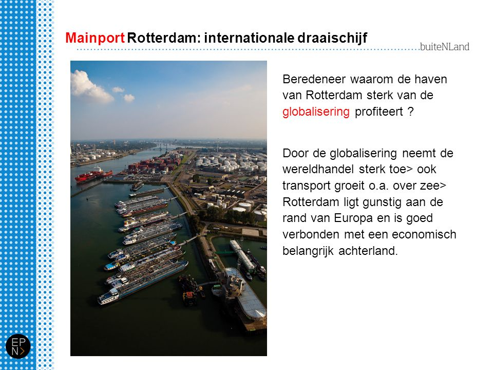 Mainport Rotterdam: internationale draaischijf