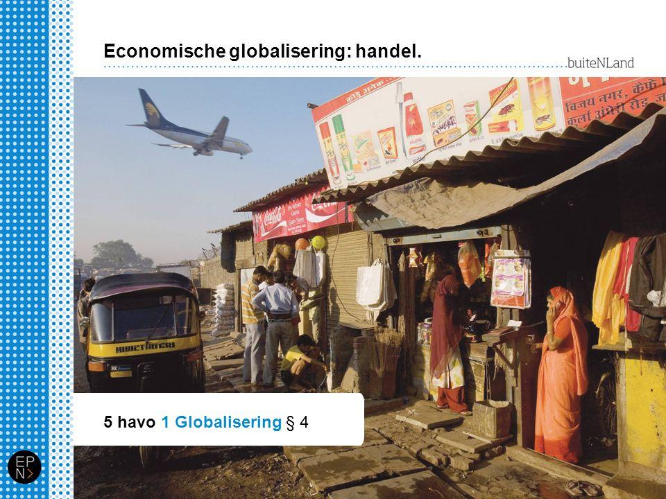 Economische globalisering: handel.