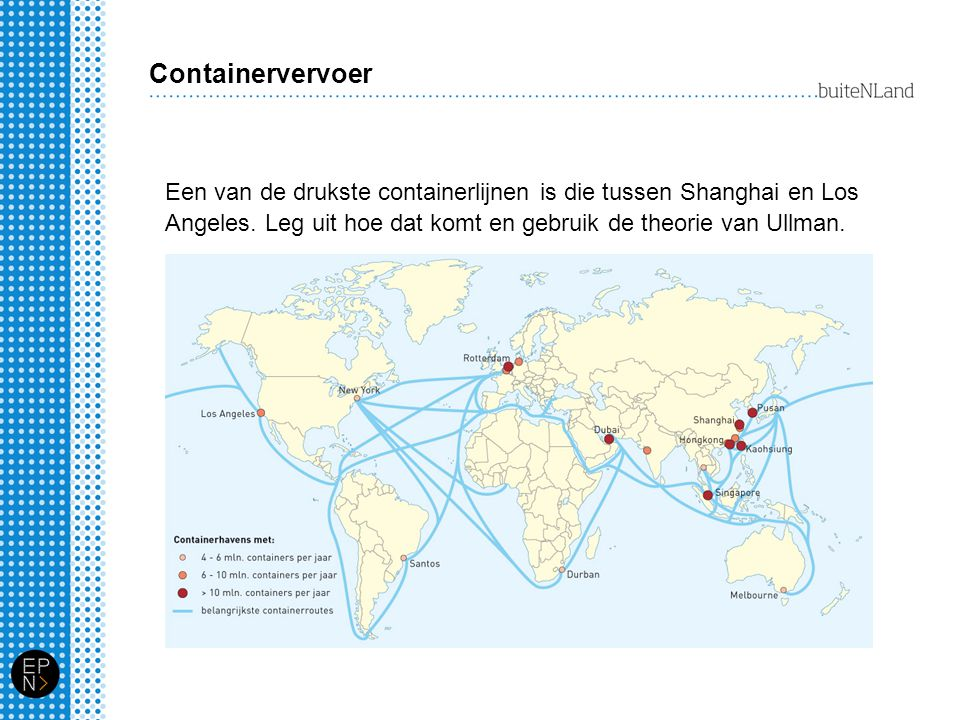 Containervervoer Een van de drukste containerlijnen is die tussen Shanghai en Los Angeles.