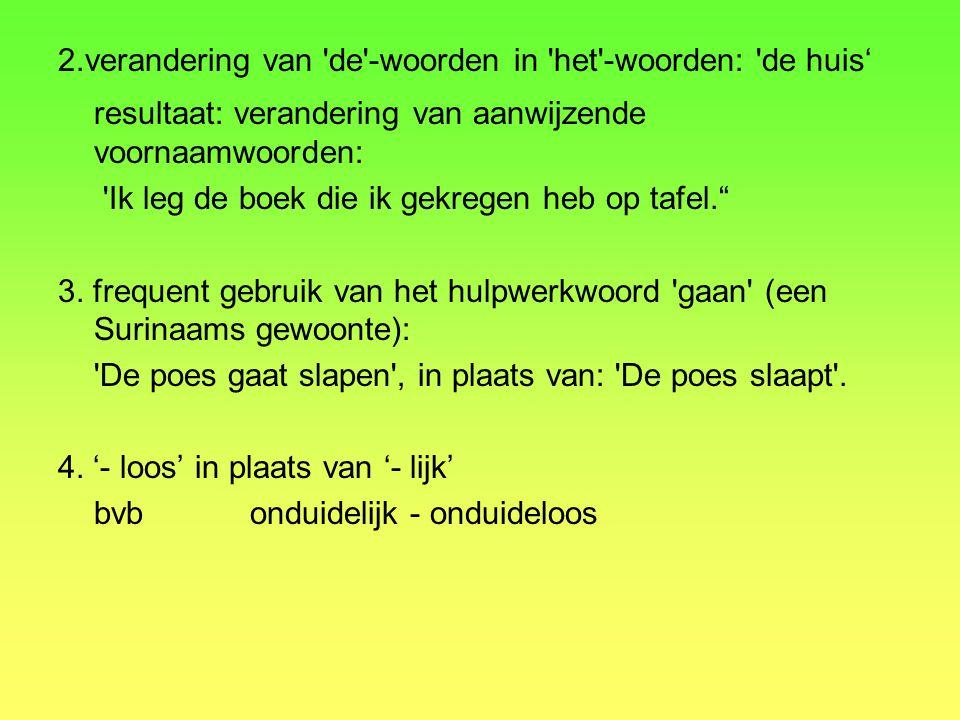 resultaat: verandering van aanwijzende voornaamwoorden: