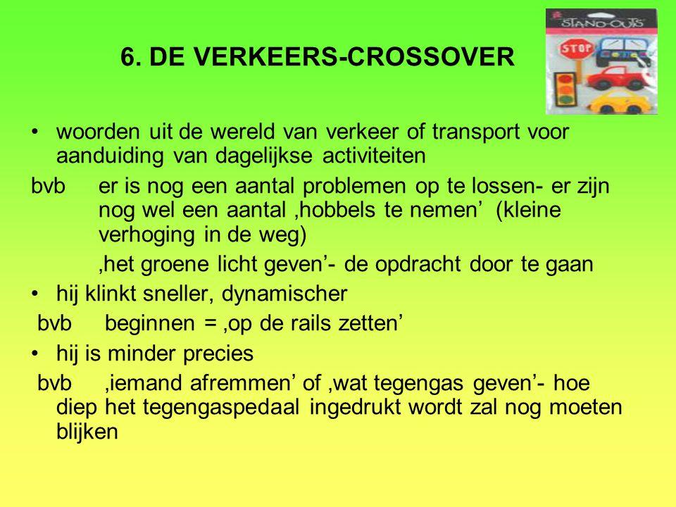 6. DE VERKEERS-CROSSOVER