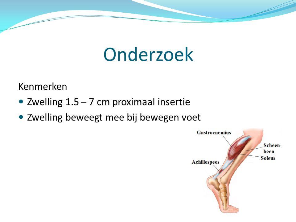 Onderzoek Kenmerken Zwelling 1.5 – 7 cm proximaal insertie
