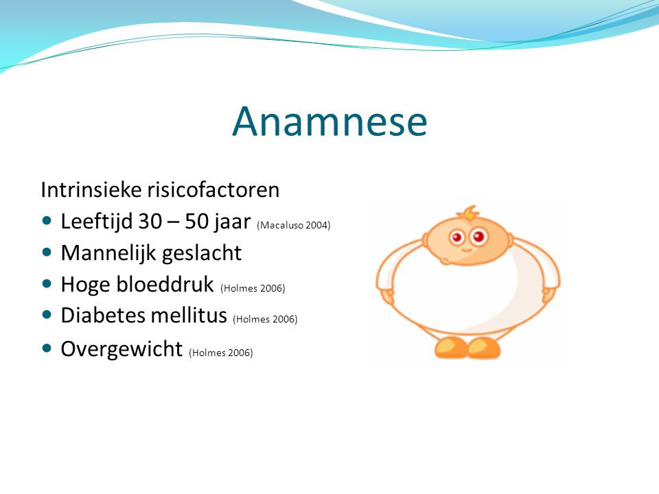 Anamnese Intrinsieke risicofactoren