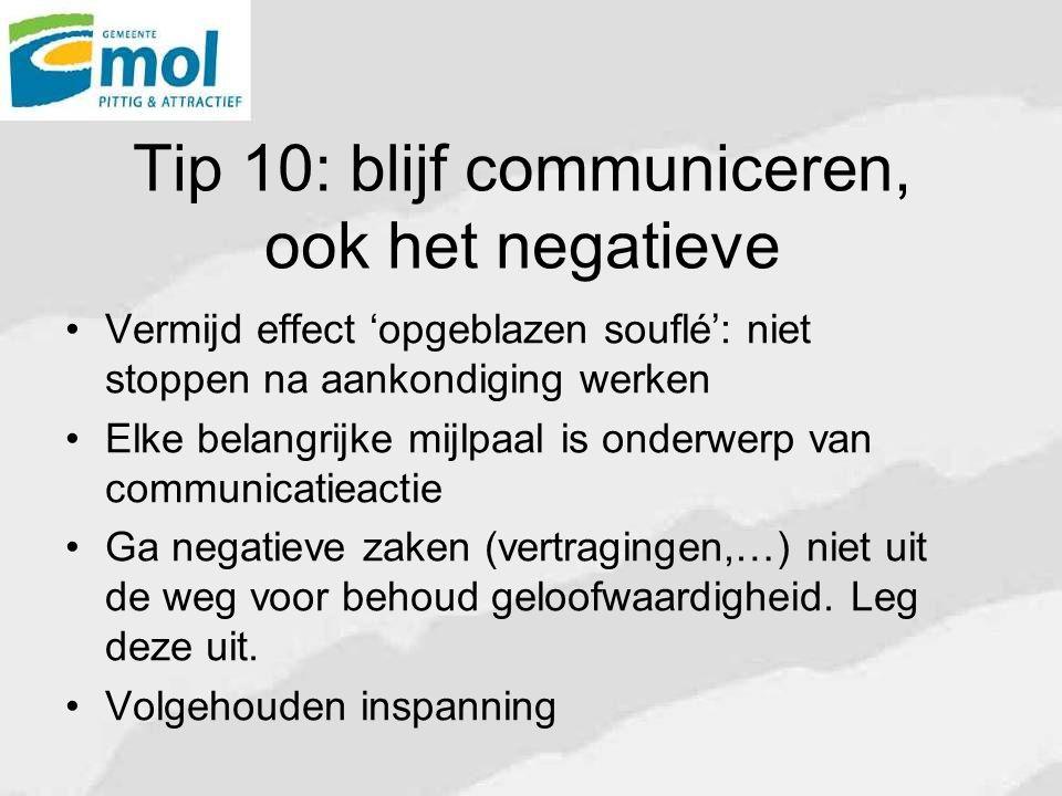 Tip 10: blijf communiceren, ook het negatieve