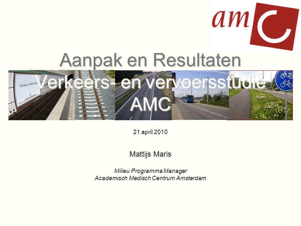 Aanpak en Resultaten Verkeers- en vervoersstudie AMC