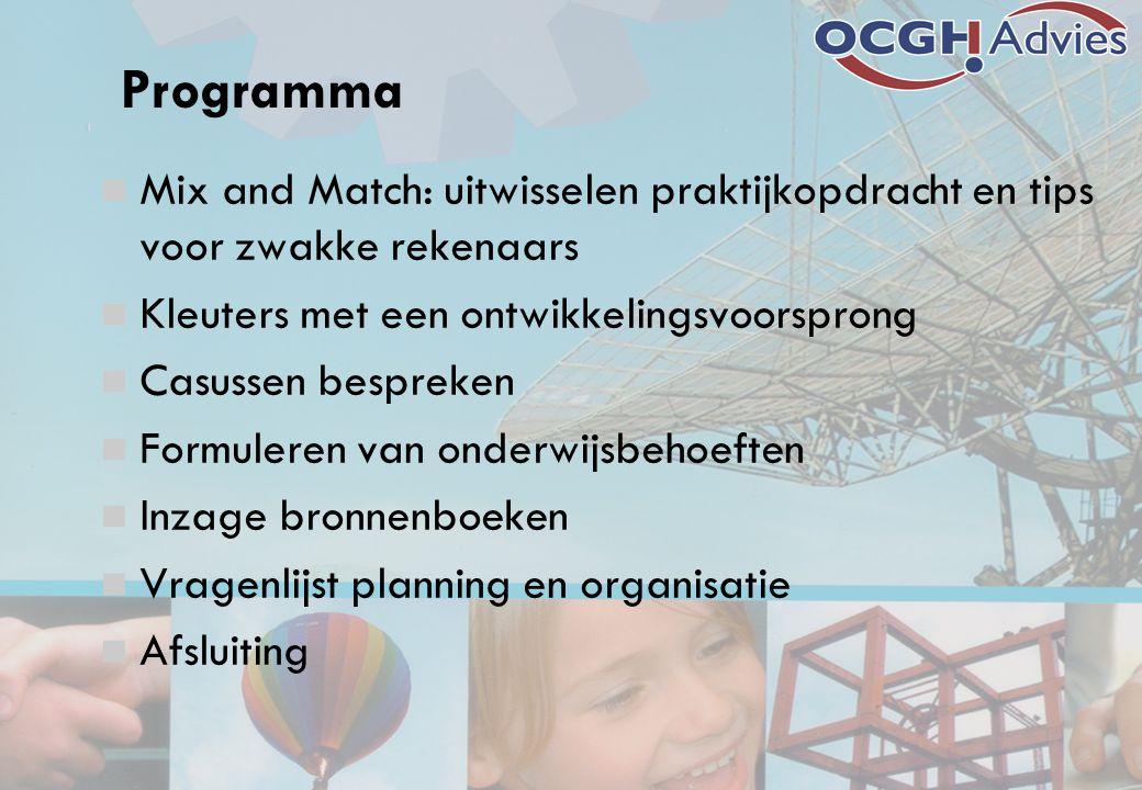 Programma Mix and Match: uitwisselen praktijkopdracht en tips voor zwakke rekenaars. Kleuters met een ontwikkelingsvoorsprong.