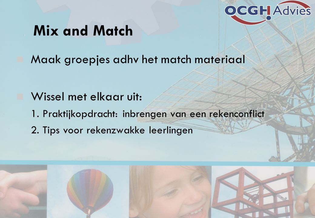 Mix and Match Maak groepjes adhv het match materiaal