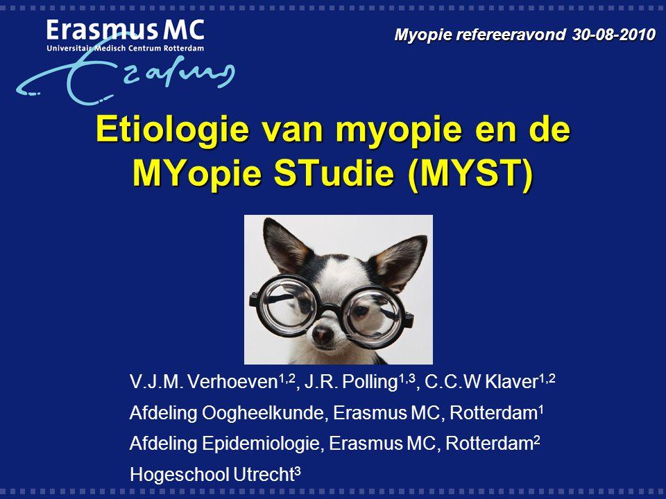 Etiologie van myopie en de MYopie STudie (MYST)