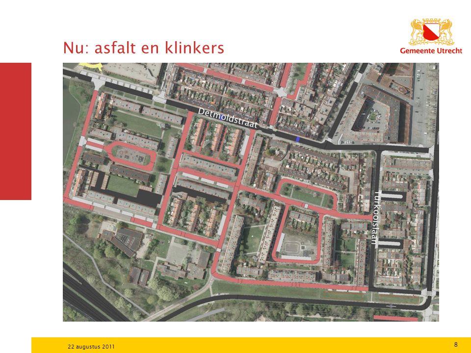 Nu: asfalt en klinkers Detmoldstraat Turkooislaan 22 augustus 2011