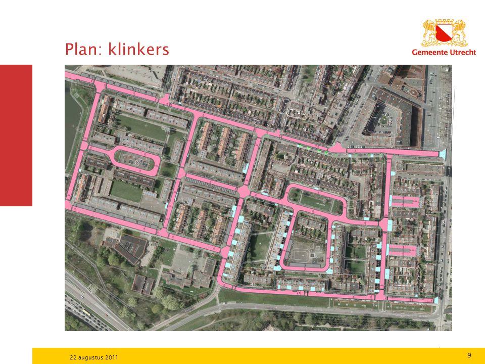 Plan: klinkers 22 augustus 2011