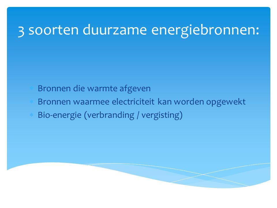 3 soorten duurzame energiebronnen: