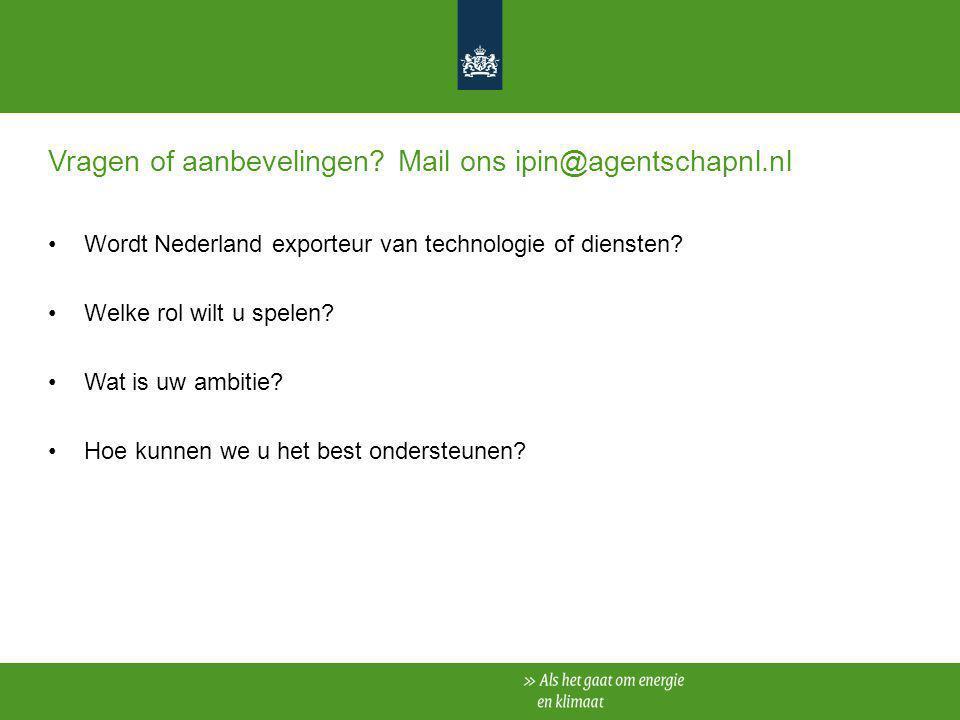 Vragen of aanbevelingen Mail ons ipin@agentschapnl.nl
