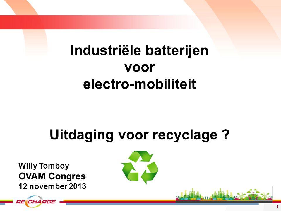 Industriële batterijen Uitdaging voor recyclage