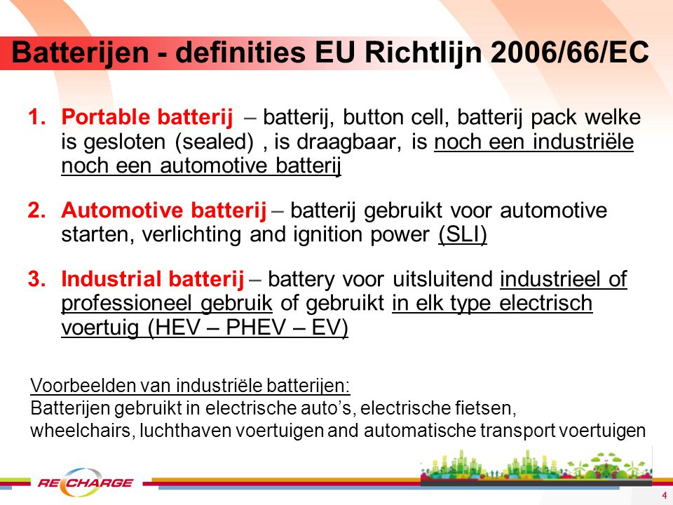 Batterijen - definities EU Richtlijn 2006/66/EC