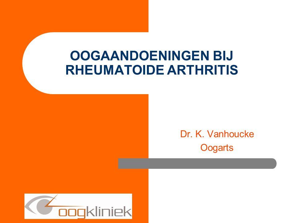 OOGAANDOENINGEN BIJ RHEUMATOIDE ARTHRITIS