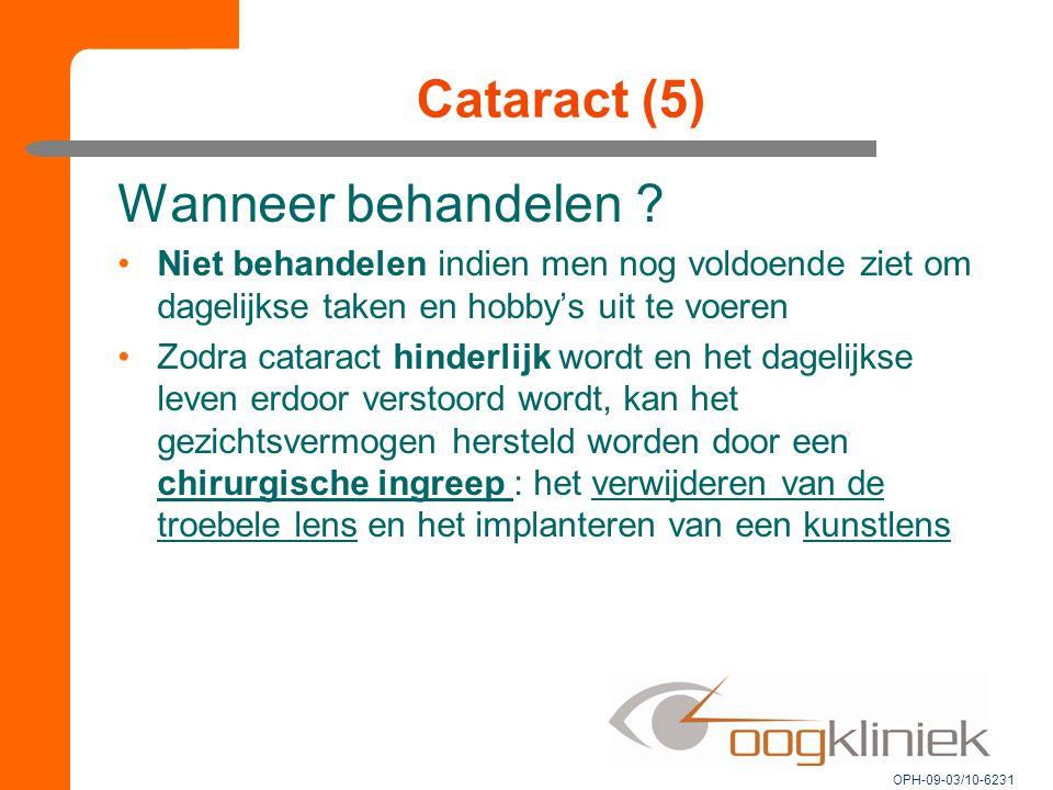 Cataract (5) Wanneer behandelen