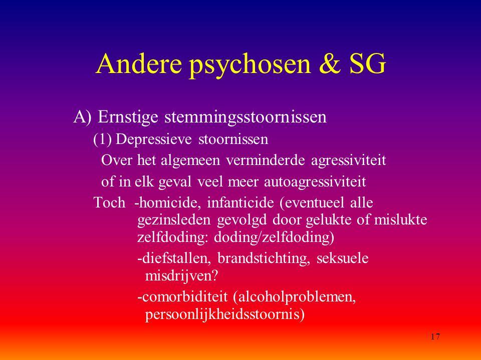 Andere psychosen & SG A) Ernstige stemmingsstoornissen