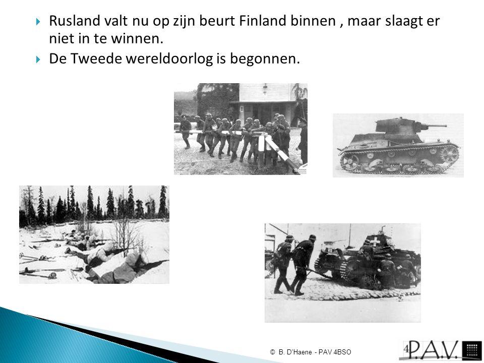 De Tweede wereldoorlog is begonnen.