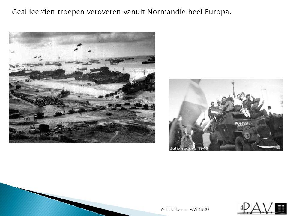 Geallieerden troepen veroveren vanuit Normandië heel Europa.