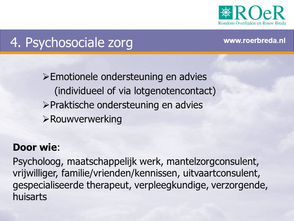 4. Psychosociale zorg Emotionele ondersteuning en advies
