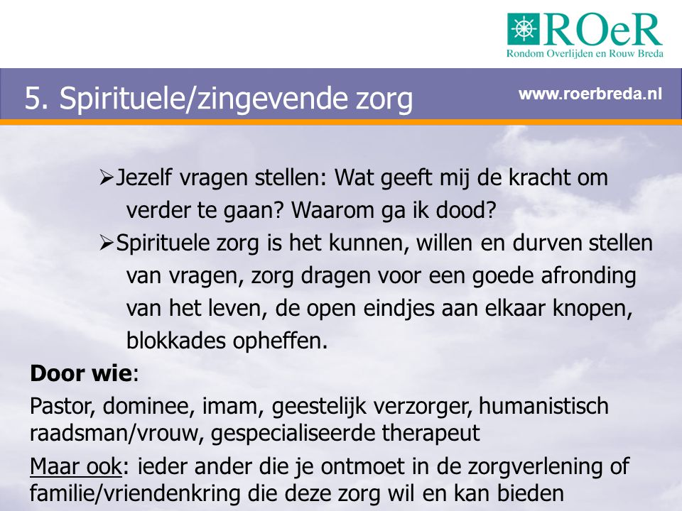 5. Spirituele/zingevende zorg