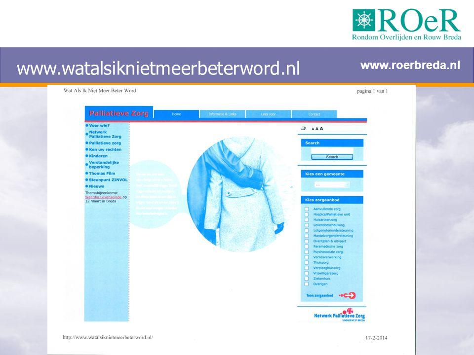 www.watalsiknietmeerbeterword.nl www.roerbreda.nl