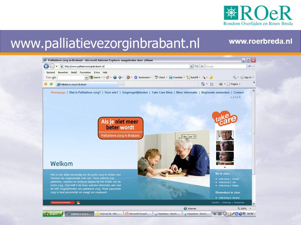 www.palliatievezorginbrabant.nl www.roerbreda.nl