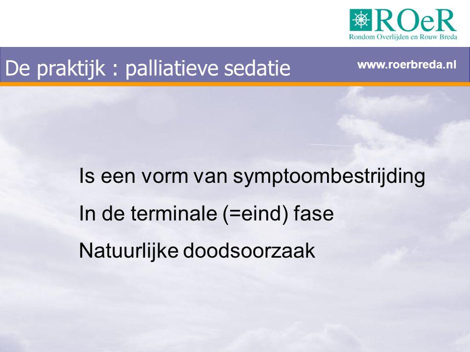 De praktijk : palliatieve sedatie