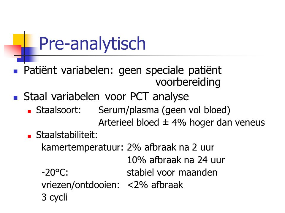 Pre-analytisch Patiënt variabelen: geen speciale patiënt voorbereiding
