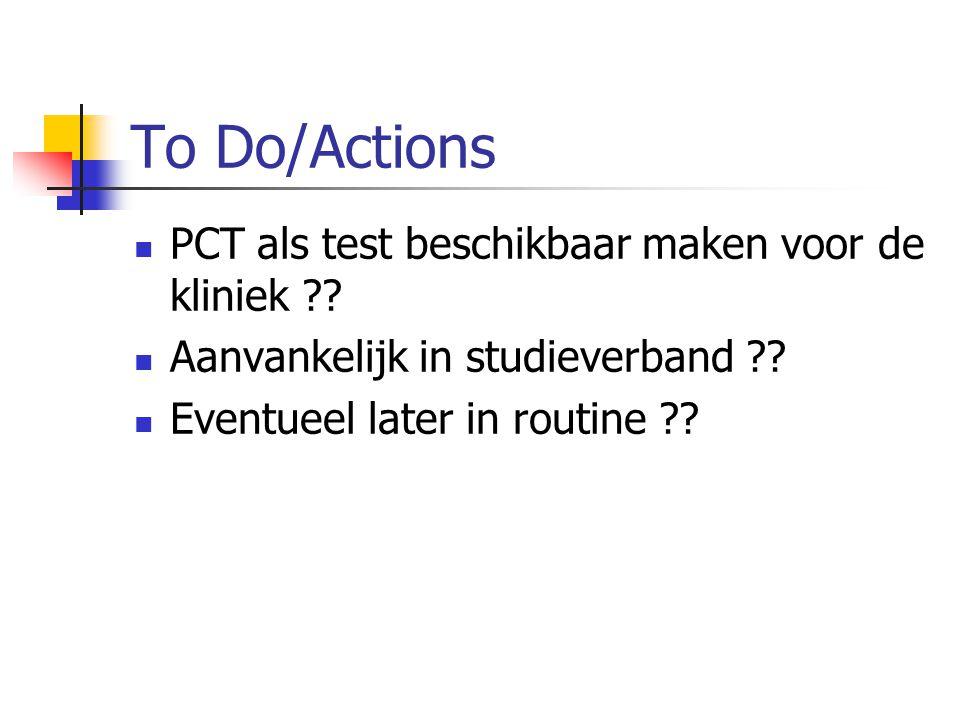 To Do/Actions PCT als test beschikbaar maken voor de kliniek