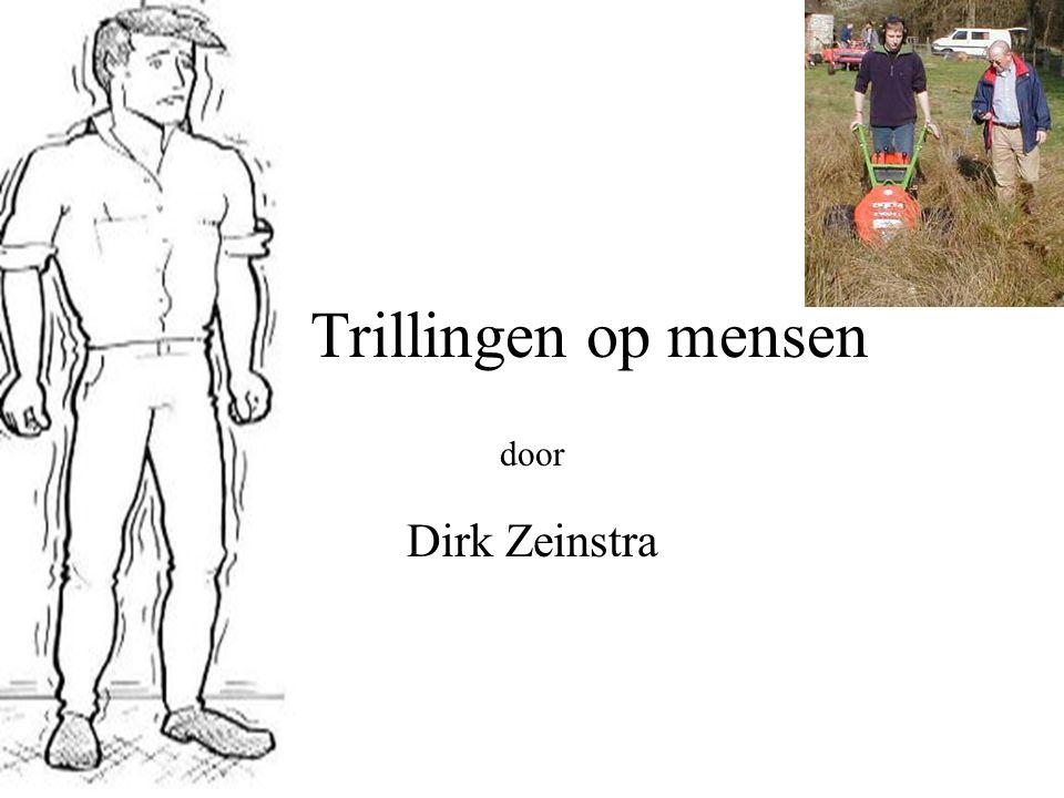 Trillingen op mensen door Dirk Zeinstra