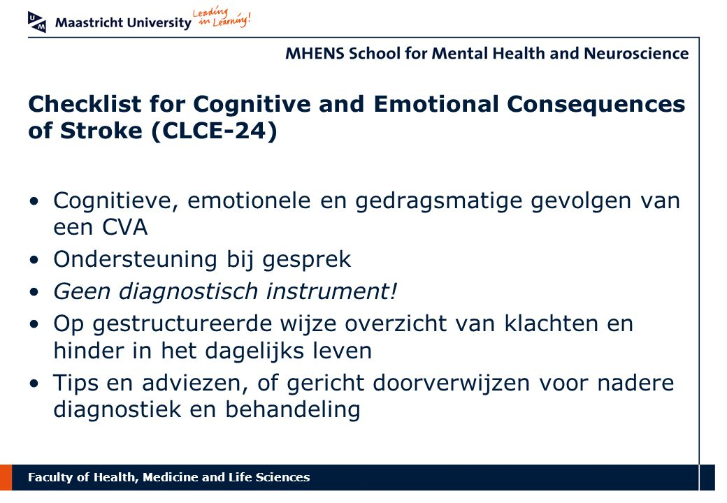 Checklist for Cognitive and Emotional Consequences of Stroke (CLCE-24)