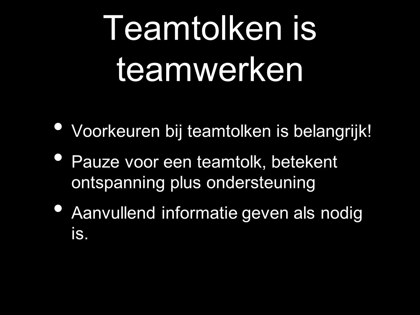 Teamtolken is teamwerken