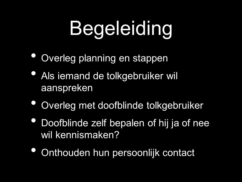Begeleiding Overleg planning en stappen