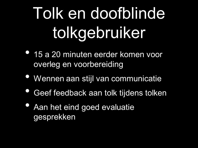 Tolk en doofblinde tolkgebruiker