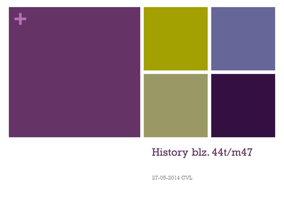 History blz. 44t/m47 27-05-2014 CVL