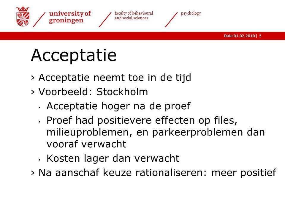 Acceptatie Acceptatie neemt toe in de tijd Voorbeeld: Stockholm