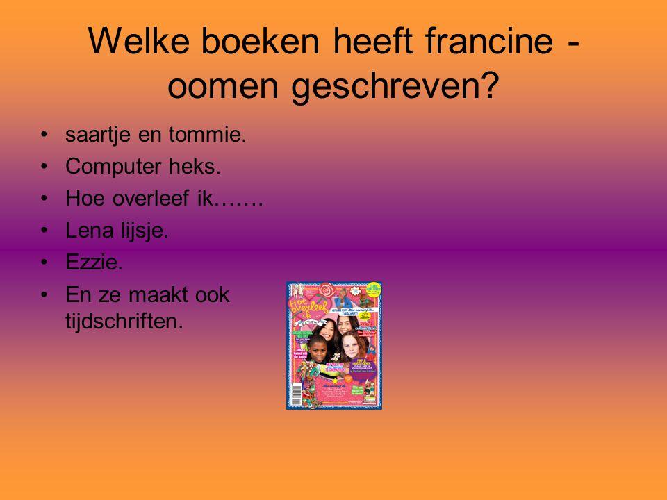 Welke boeken heeft francine -oomen geschreven