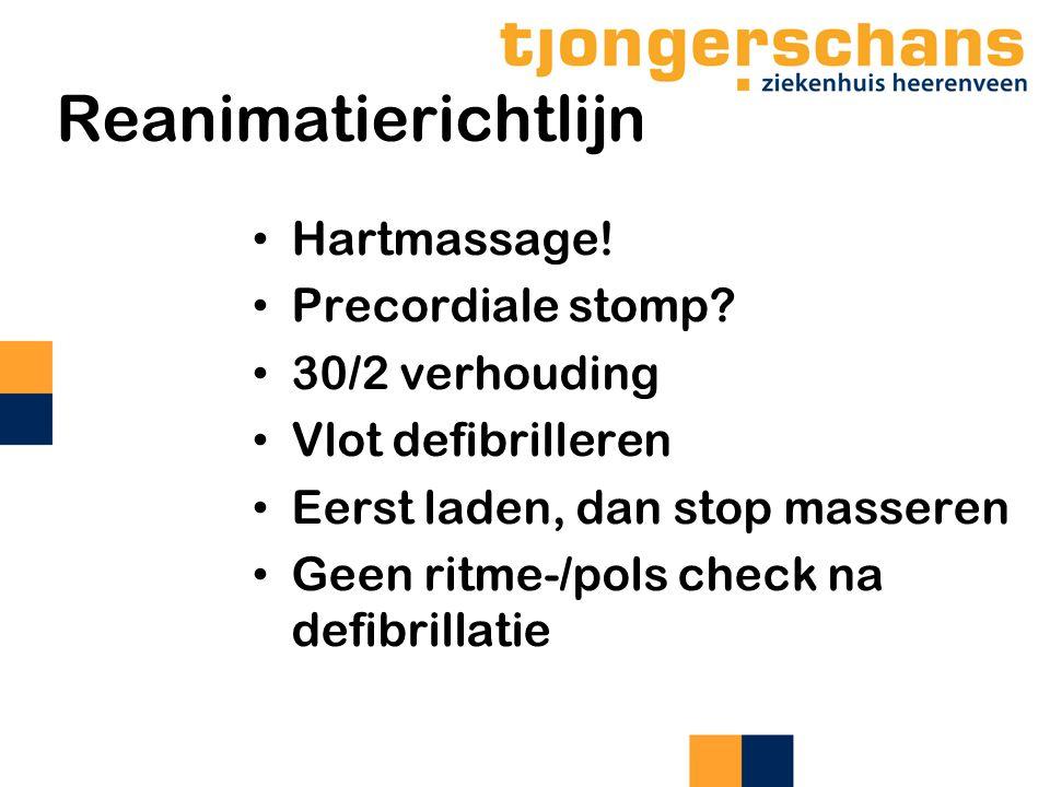 Reanimatierichtlijn Hartmassage! Precordiale stomp 30/2 verhouding