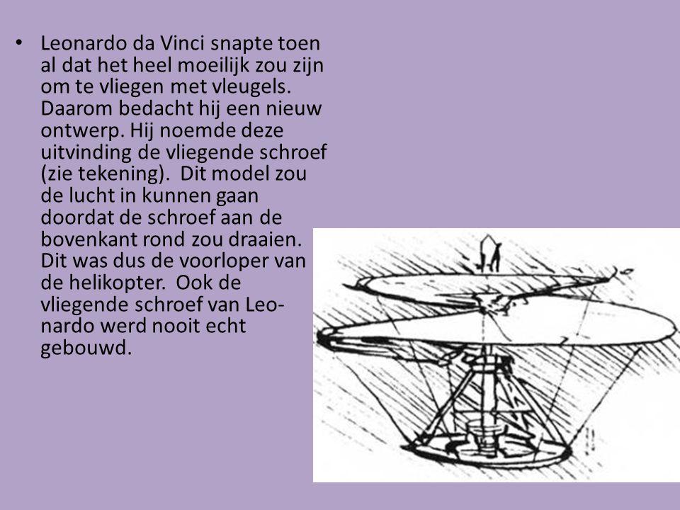 Leonardo da Vinci snapte toen al dat het heel moeilijk zou zijn om te vliegen met vleugels.