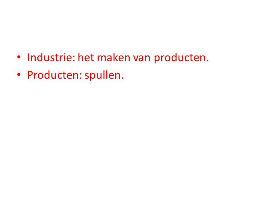 Industrie: het maken van producten.