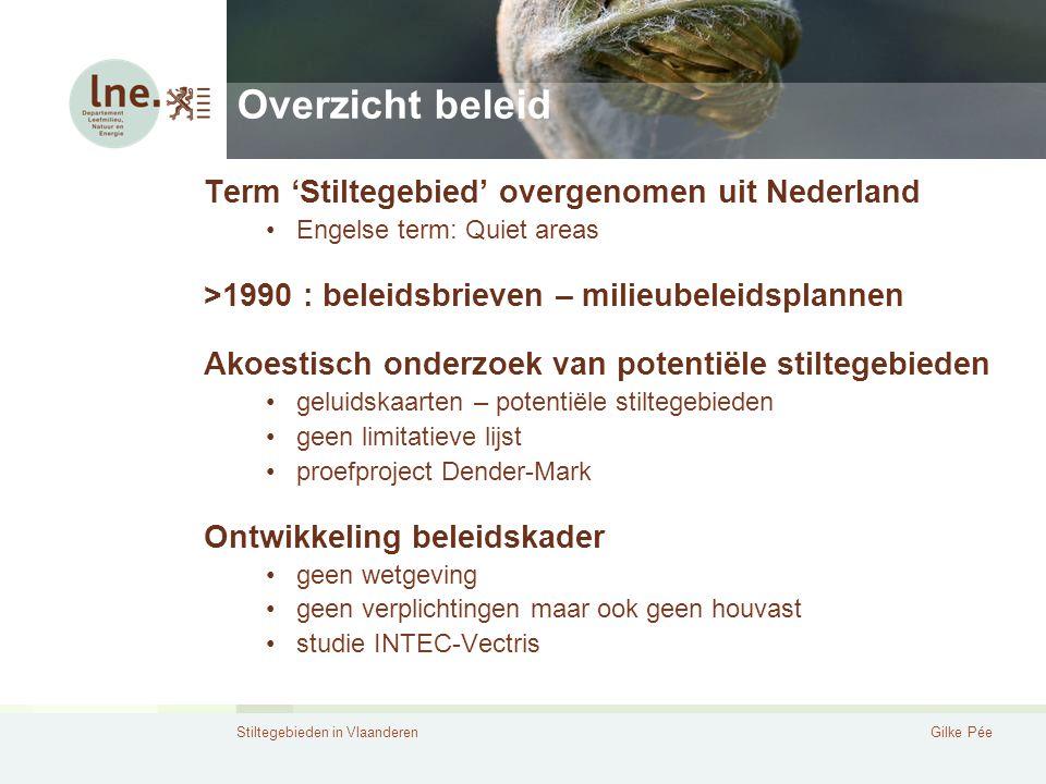 Overzicht beleid Term 'Stiltegebied' overgenomen uit Nederland