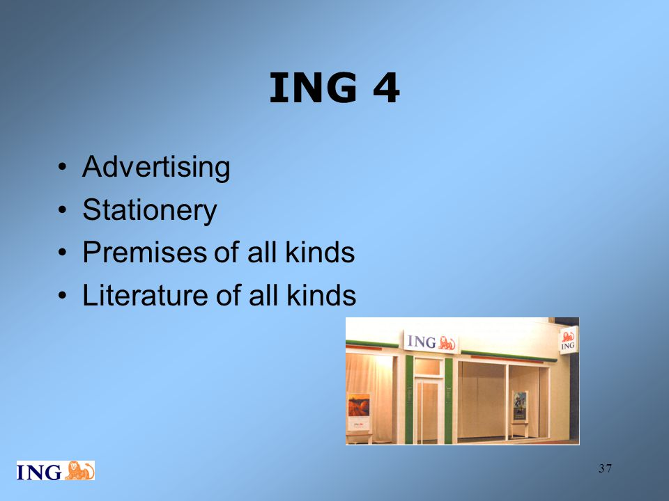 ING 4 Advertising Stationery Premises of all kinds